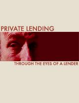 Private Lending Through the Eyes of a Lender