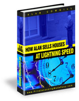 How Alan Sells Houses At Lightning Speed